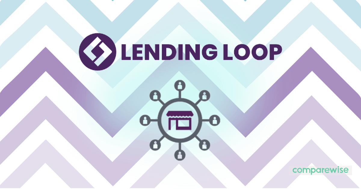 Lending Loop Review 2021